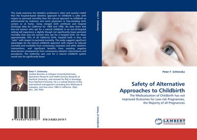 Safety of Alternative Approaches to Childbirth