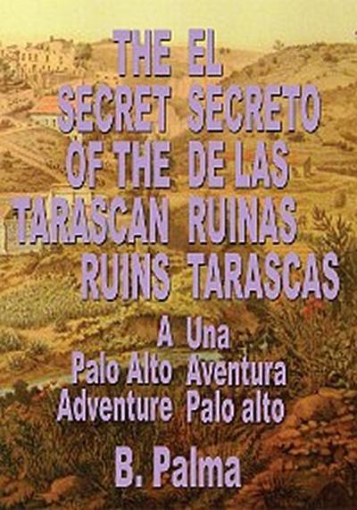 The Secret of the Tarascan Ruins