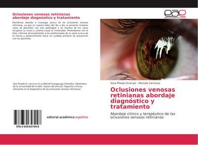 Oclusiones venosas retinianas abordaje diagnóstico y tratamiento
