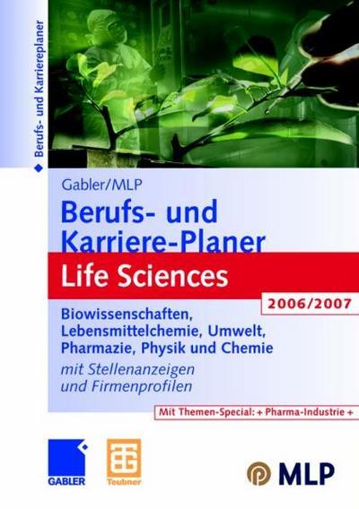 Gabler/MLP Berufs- und Karriere-Planer : Life Sciences 2006/2007