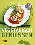 Vegetarisch genießen (GU Themenkochbuch)