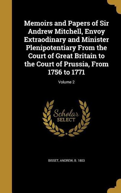 MEMOIRS & PAPERS OF SIR ANDREW