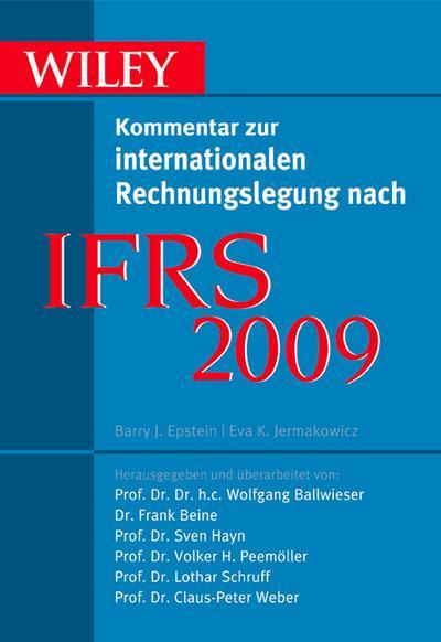 IFRS 2009: Wiley Kommentar zur internationalen Rechnungslegung nach IFRS