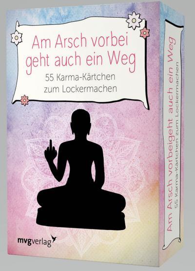 Reinwarth, A: Am Arsch vorbei geht auch ein Weg- 55 Karma-Kä