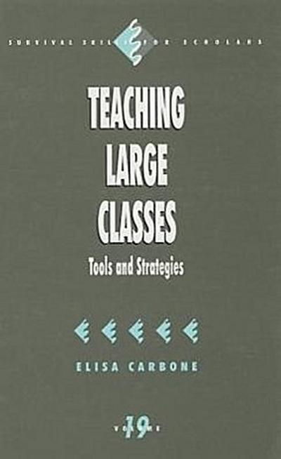 Teaching Large Classes: Tools and Strategies