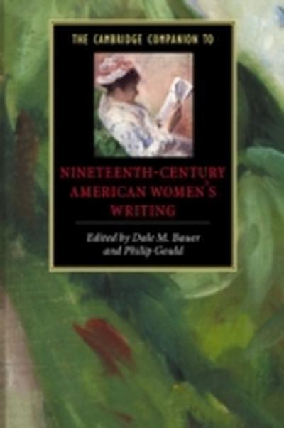 Cambridge Companion to Nineteenth-Century American Women's Writing