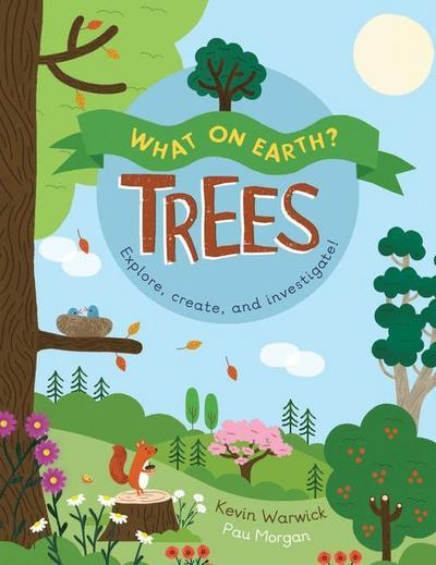 What on Earth?: Trees