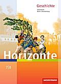 Horizonte - Geschichte 7 / 8. Schülerband. Berlin und Brandenburg