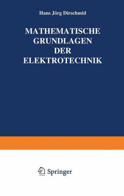 Mathematische Grundlagen der Elektrotechnik