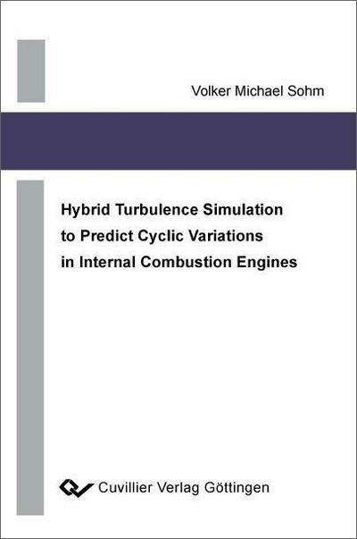 Hybrid Turbulence Simulation to Predict Cyclic Variations