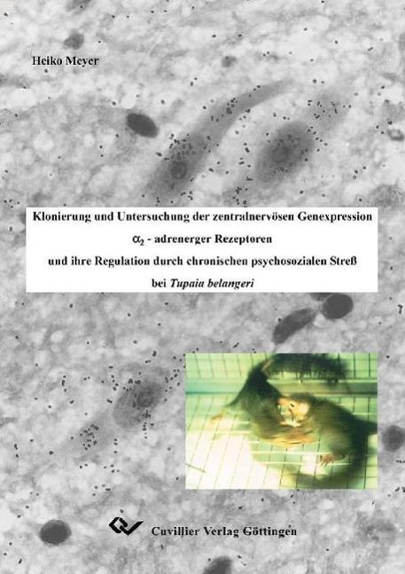 Klonierung und Untersuchung der zentralnervösen Genexpressio ... 9783898734158
