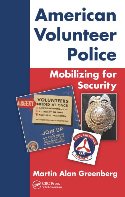 American Volunteer Police: Mobilizing for Security