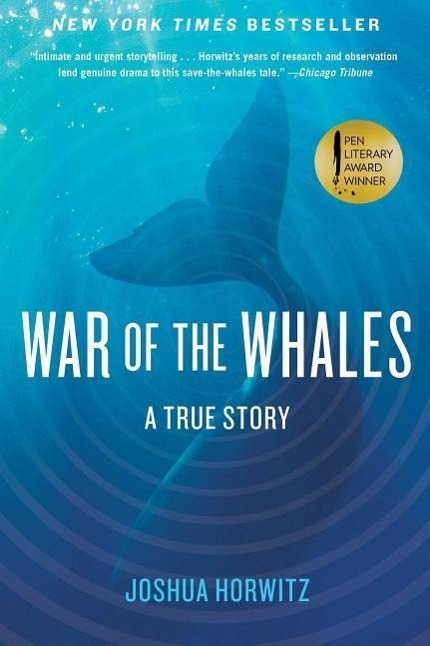 War of the Whales Joshua Horwitz