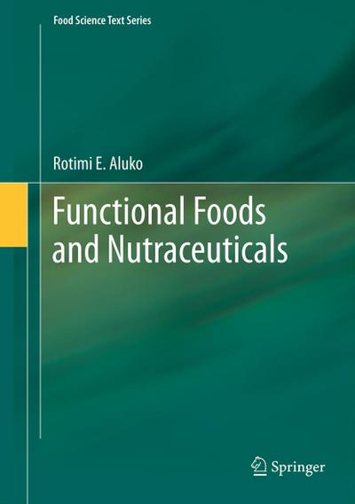 Functional Foods and Nutraceuticals