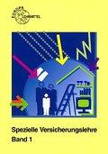 Spezielle Versicherungslehre. Bd. 1 by Eichenauer, Herbert; Köster, Peter; Lü...