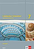Lambacher Schweizer Mathematik 7. Lösungen Klasse 7.  Ausgabe Bayern ab 2017