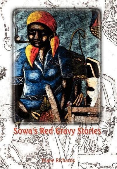 Sowa's Red Gravy Stories