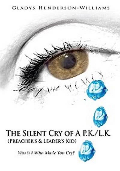 The Silent Cry of a P.K./L.K. (Preacher's & Leader's Kid)