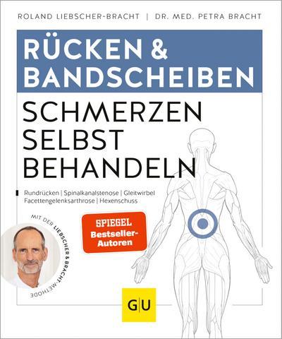 Rücken & Bandscheiben Schmerzen selbst behandeln