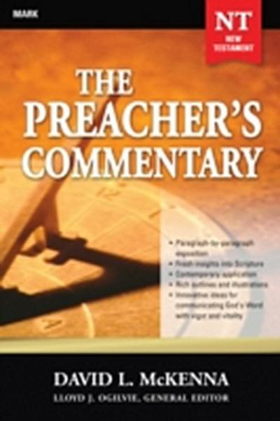 Preacher's Commentary - Vol. 25: Mark