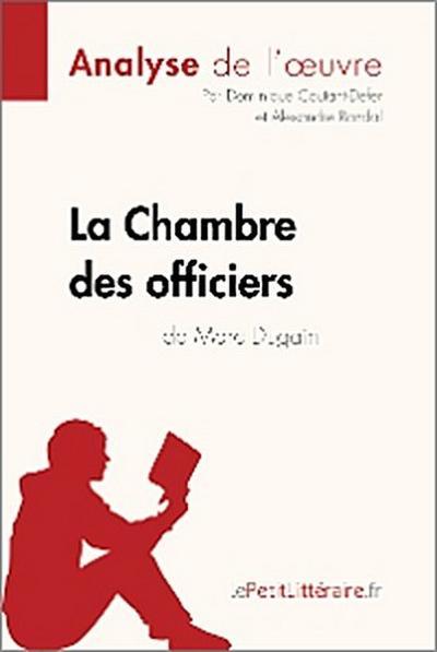 La Chambre des officiers de Marc Dugain (Analyse de l'oeuvre)