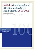 100 Jahre Bundesverband Öffentlicher Banken D ...