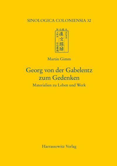 Georg von der Gabelentz zum Gedenken