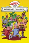 Mosaik von Hannes Hegen: Auf der Insel Pordos ...