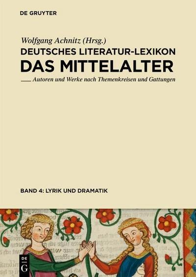 Lyrik (Minnesang - Sangspruch - Meistergesang) und Dramatik