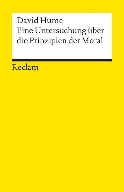 Eine Untersuchung über die Prinzipien der Moral
