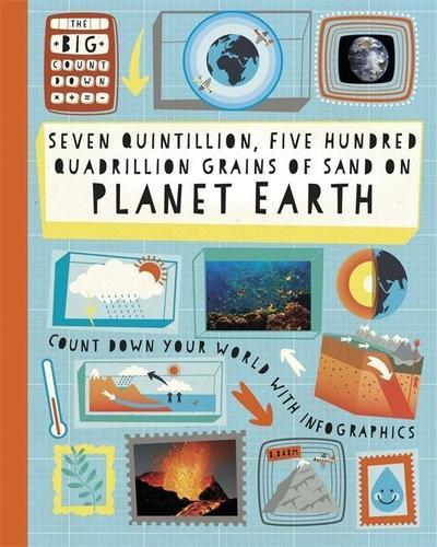 The Big Countdown: Seven Quintillion, Five hundred Quadrillion Grains of Sand on Planet Earth
