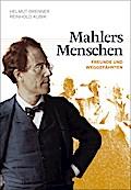 Mahlers Menschen