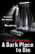 A Dark Place to Die (Di Frank Keane 1)