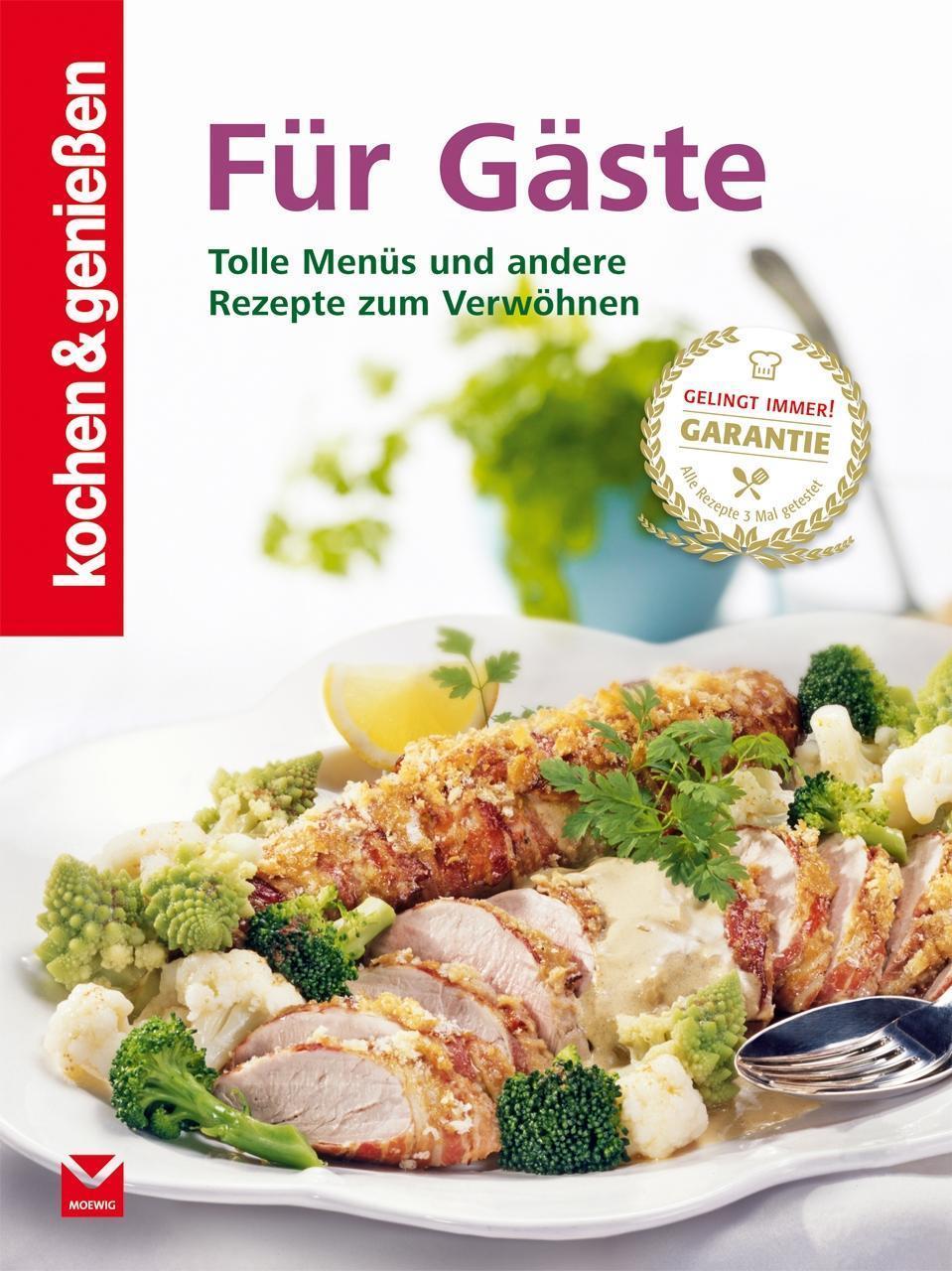 Kochen & Genießen Für Gäste,