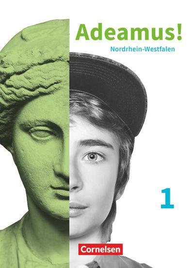 Adeamus! - Nordrhein-Westfalen - Latein als 2. Fremdsprache - Band 1