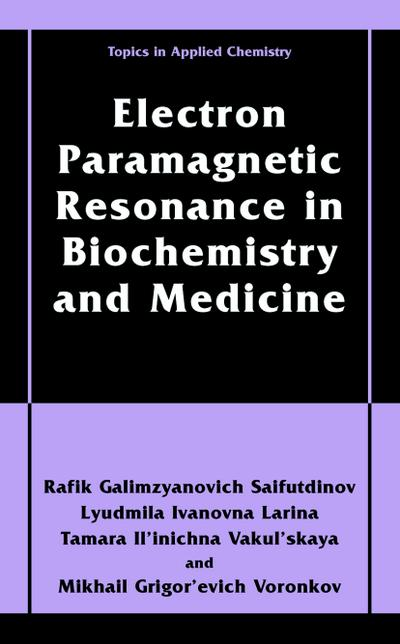 Electron Paramagnetic Resonance in Biochemistry and Medicine