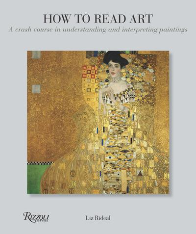 How to Read Art: A Crash Course in Understanding and Interpreting Paintings