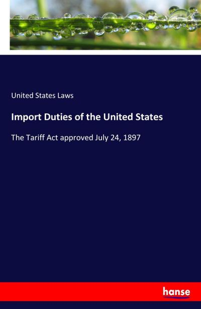 Import Duties of the United States