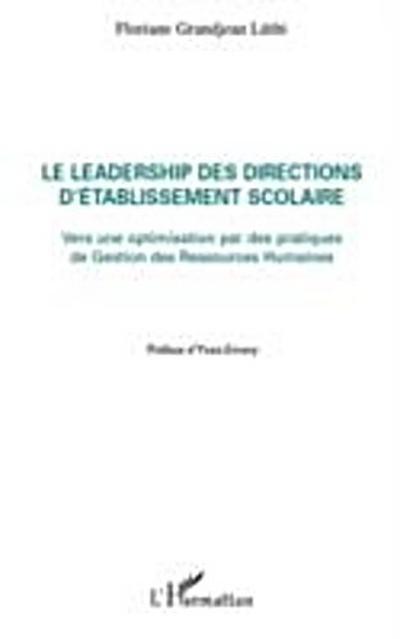 Le leadership des directions d'etablissement scolaire - vers