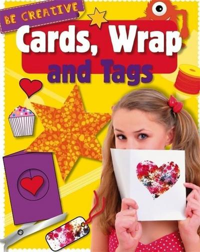 Be Creative: Cards, Wrap and Tags