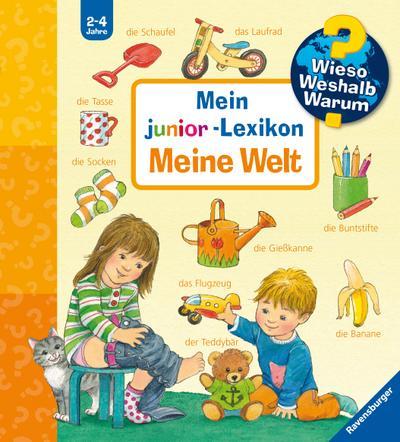 Mein junior-Lexikon: Meine Welt