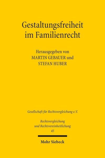 Gestaltungsfreiheit im Familienrecht