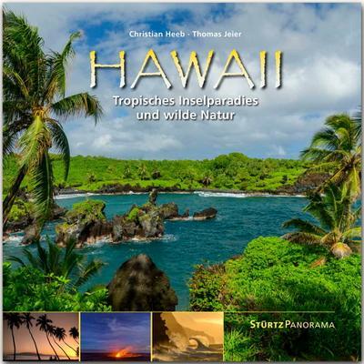 Hawaii - Tropisches Inselparadies und wilde Natur