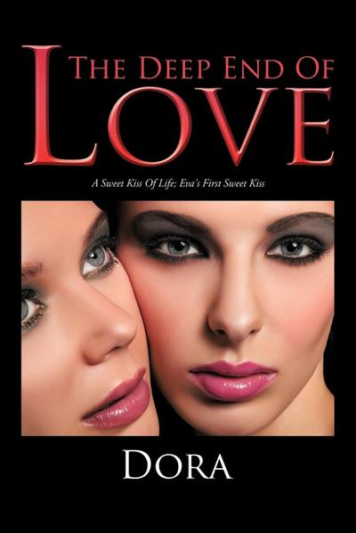 The Deep End of Love: A Sweet Kiss of Life; Eva's First Sweet Kiss
