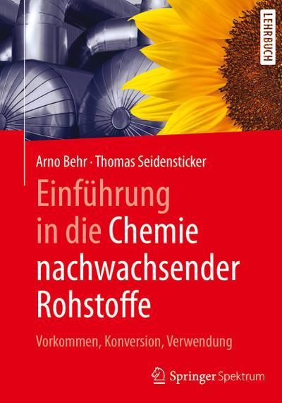 Einführung in die Chemie nachwachsender Rohstoffe