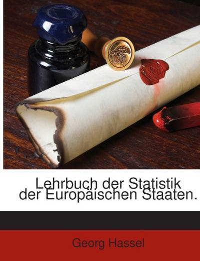 Lehrbuch der Statistik der Europäischen Staaten.