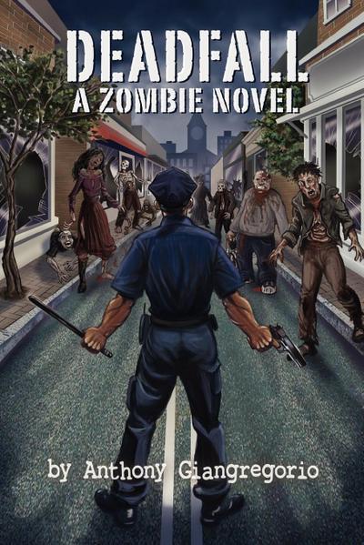 Deadfall: A Zombie Novel