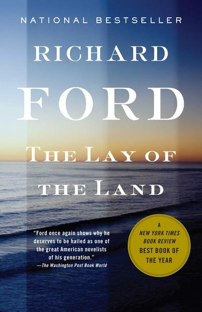 The Lay of the Land: Bascombe Trilogy (3) (Vintage Contemporaries) - Vintage - Taschenbuch, Englisch, Richard Ford, ,