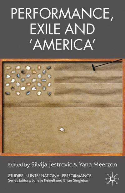 Performance, Exile and 'America'