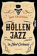Höllenjazz in New Orleans